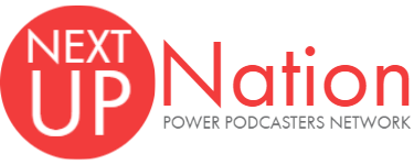 Next Up Nation Podcast Network
